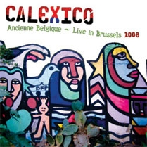 Calexico Live In Brussels